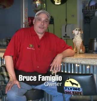 Bruce Famiglio, Flying Dog Cafe