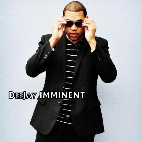 Dee Jay Imminent