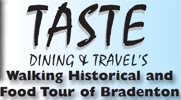 Historical and Food Tour of Bradenton