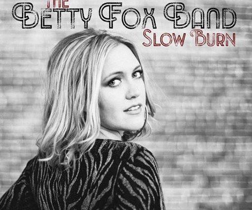 Betty Fox Slow Burn