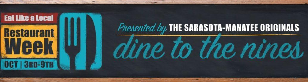 "The Sarasota-Manatee Originals ""Dine to the Nines"" Restaurant Week"