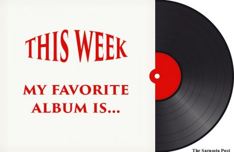 The Sarasota Post Record Album of the Week