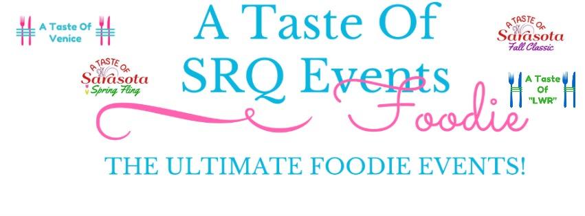 Attention All Foodies! A Taste Of Sarasota Returns