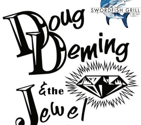 Doug Deming and the Jewel Tones At The Swordfish Grill and Tiki