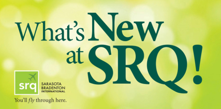 What's New at SRQ Airport!
