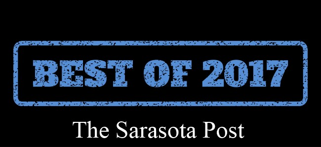 The Most Read and Best Stories on the Sarasota Post in 2017