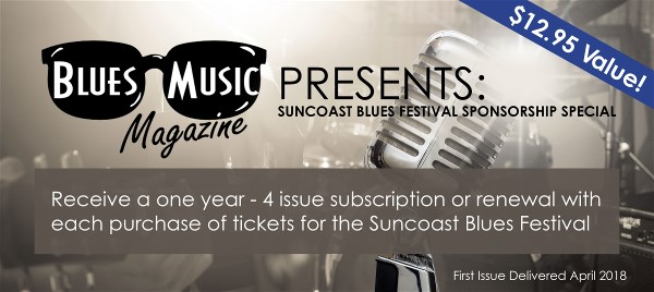 WIN A ONE YEAR FREE SUBSCRIPTION TO BLUES MUSIC MAGAZINE!