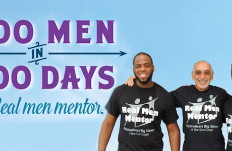 Looking for 100 Good Men: Big Brothers Big Sisters of the Sun Coast