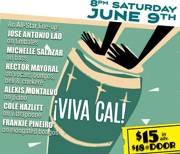 Viva Cal! is coming to Fogartyville Community Media and Arts Center on Sat. June 9