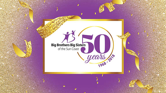 Big Brothers Big Sisters of the Sun Coast is celebrating its 50TH Anniversary