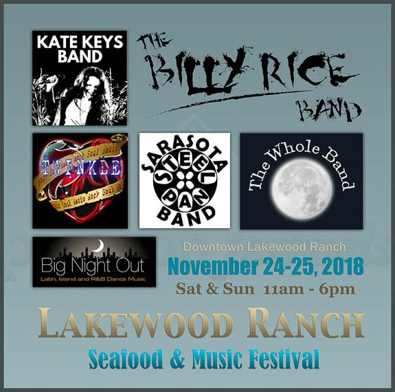 Great lineup for the Lakewood Ranch Seafood & Music Festival in Lakewood Ranch, FL