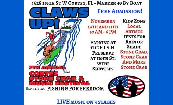 7th Annual Cortez Stone Crab & Music Festival- November 10th & 11th- HUGE!