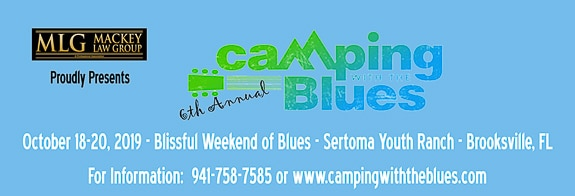 The 6th Annual Camping With The Blues! 10/18-20/19 At Sertoma Youth Ranch In Brooksville, FL