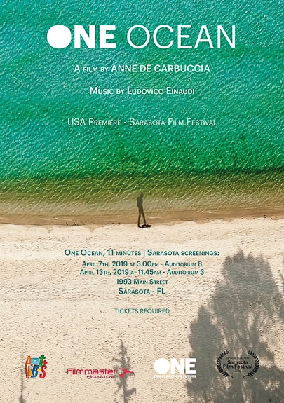 Anne De Carbuccia's One Ocean short film will have it's U.S. premiere at the Sarasota Film Festival in Sarasota, FL