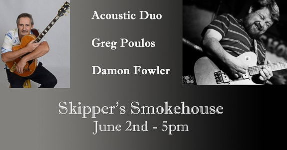 Acoustic Duo with Greg Poulos and Damon Fowler at Skipper's Smokehouse in Tampa, FL