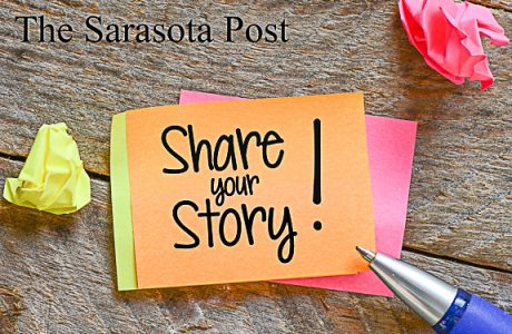 Share Your Story on The Sarasota Post!