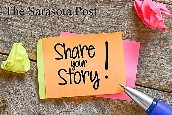Share Your Story on The Sarasota Post!