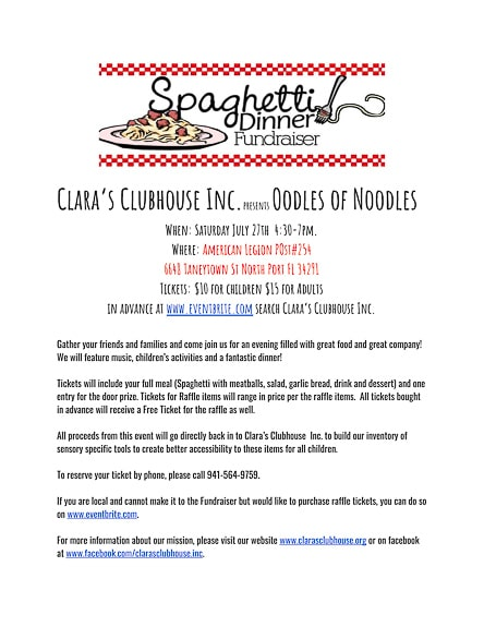 Oodles of Noodles Spaghetti Dinner is a special fundraiser for Clara's Clubhouse in Sarasota County, FL