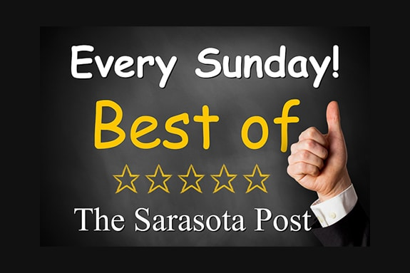 "This Week's ""The Best of The Sarasot Post"" - The Best Vacation I've Ever Taken"