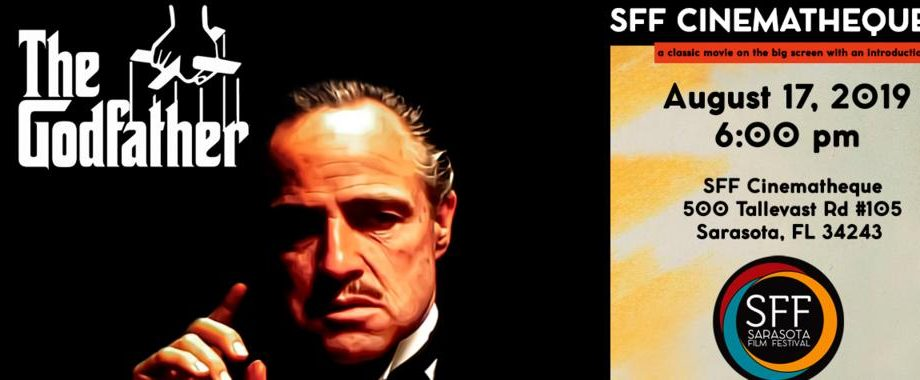 """""""The Godfather"""" showing this Saturday at the Sarasota Film Festival Cinematheque!"""