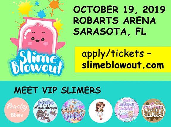 Slime Blowout Coming To Sarasota!