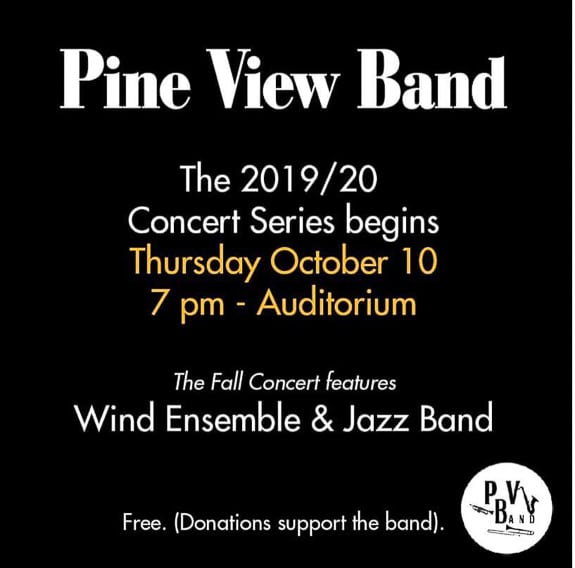 Pine View School has a band.