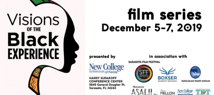 """Sarasota Film Festival Presents """"Visions of the Black Experience"""""""
