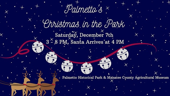 Palmetto's Christmas in the Park at Palmetto Historical Park