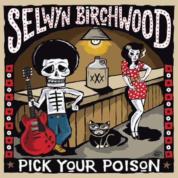 "Selwyn Birchwood album ""Pick Your Poison"""