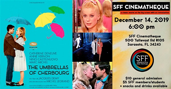 "Iconic ""Umbrellas of Cherbourg"" at the Sarasota Film Festival Cinematheque this Saturday!"