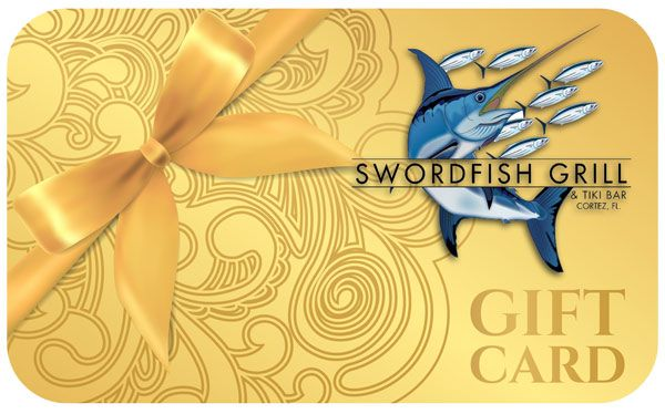 Purchase Gift Cards On-Line from the Swordfish Grill & Tiki in Cortez, FL