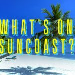 What's On Suncoast