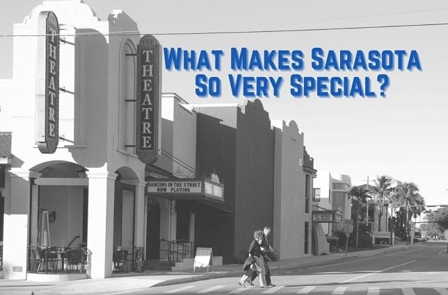 Sarasota is Special