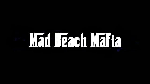 Mad Beach Mafia